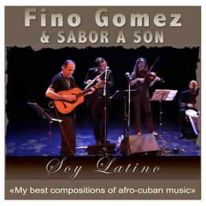 Fino Gomez & Sabor a Son